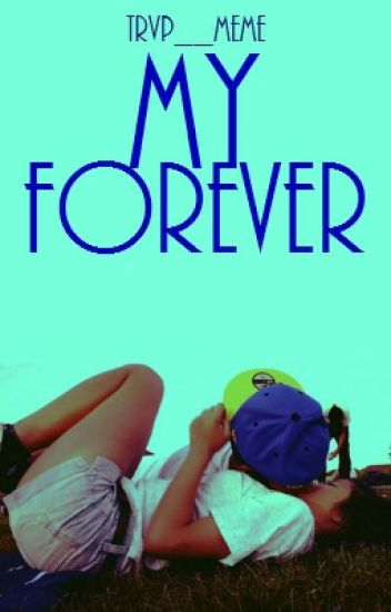My Forever (Book 3)