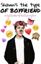 ↪Shawn's the type of boyfriend↩ S.M by xgoldenfeelingsx