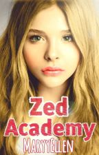 Zed Academy (GirlxGirl) (Ongoing story 2017) by MaryyEllen