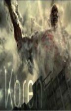 Karen (An Attack on Titan/Shingeki no Kyojin Fanfic) JeanxOC by Idontdreamincolors