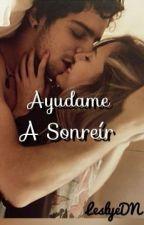 Ayudame A Sonreír by LDHottie