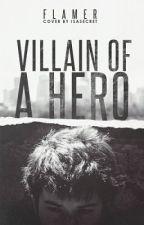 Villain of a Hero by InkLink