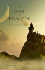 A Fate of Dragons (Book #3 in the Sorcerer's Ring) by morganrice