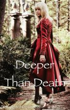 Deeper Than Death by laurenannashley