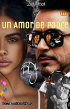 Un Amor de Padre by LadyMaat