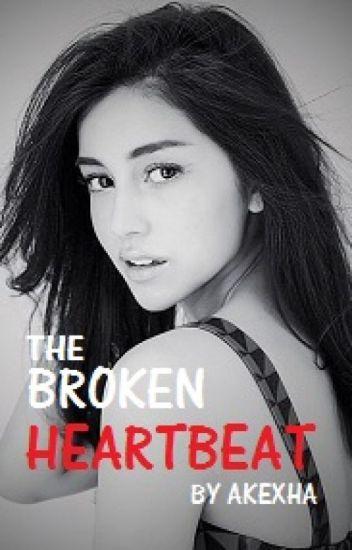 The Broken Heartbeat