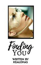 Finding You(GxG, Lesbian) by kealohas
