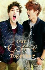 Our ''Coffee'' Together 「LuMin/XiuHan」 by KimHanAhn