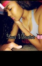 Vibrant Vibrations by YourVibrator-