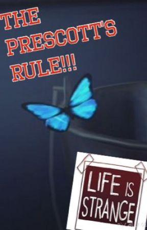 The Prescott's Rule!!! by ChloeJK_