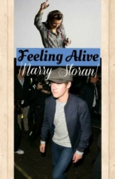 Feeling Alive ||Narry AU||