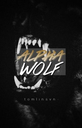 Alpha Wolf ➙ z.h (BoyxBoy/Mpreg) by tomlinsvn-