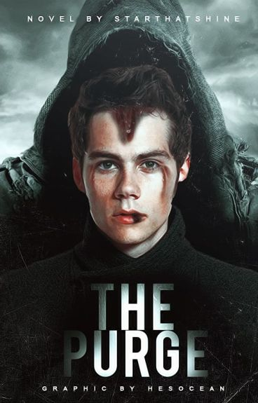 The Purge ☣ Dylan O'Brien