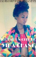 Chronique d'une renoi : Adopter par un chef de gang , ma vie a change by ChroniqueuseZairoise