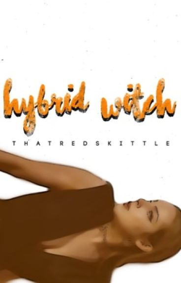 Hybrid witch (twilight/HP) -on hold?-