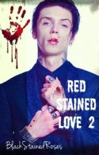 Red Stained Love 2 by BlackStainedRoses