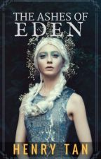 Ashes of Eden by silent0racle