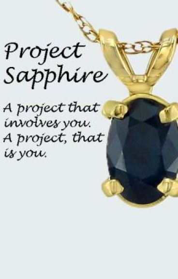 Project Sapphire by sapphirejade