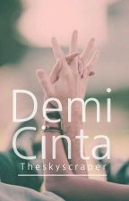 [3] Demi Cinta by TheSkyscraper