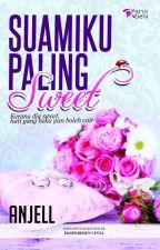 Suamiku Paling Sweet by karyaseni2u