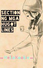 Section Ng Mga Hugot Lines by hellokookie