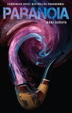(Preview) PARANOIA - sebuah novel Hani Suraya by BukuFixi