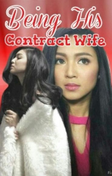 Being His CONTRACT WIFE
