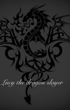 Lucy the Dragon Slayer by shadowstar122