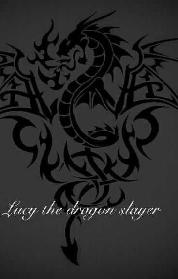 Lucy the Dragon Slayer