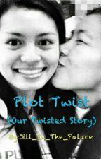 Plot Twist by Dhezi_Jill