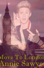 Move To London - Niall Horan Fanfiction [Hungarian] by AnnieSawyer