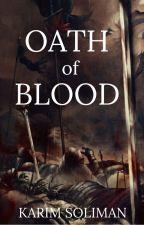 Oath of Blood by KarimSuliman