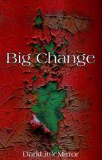 Big change  Dramione   by DarkLittleMirror