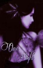 One Night by iShyne01