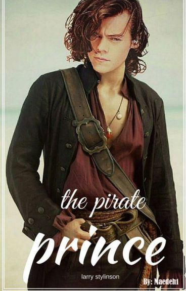 The Pirate Prince *Larry Stylinson*