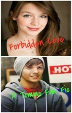 Forbidden Love  ~A Tommo Fan Fic~ by xxInLoveWith1DJBxx