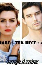 3 HARF + TEK HECE = AŞK by derya_oztrk