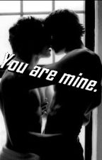 You are mine. by xsardi