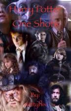 Harry Potter One Shots by Metamorphagus