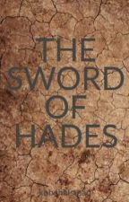 THE SWORD OF HADES by kobehalstead