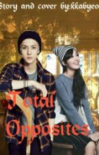 Total Opposites ( Exo-Pink fanficton) by ThatsAllFiction