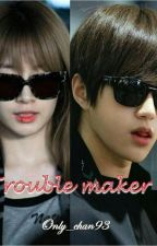 [Longfic] Trouble maker - Myungyeon, Jikook, Iu, Jb, .... by Only_chan93