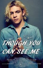 Though you can see me (Ross Lynch) TERMINADA by Cindy140494