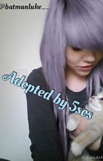 Adopted by 5sos