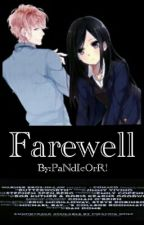 Farewell by PaNdIcOrR