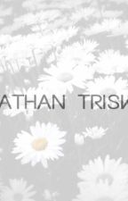 Change your life (Nathan Triska Fanfiction) by midnighttriska