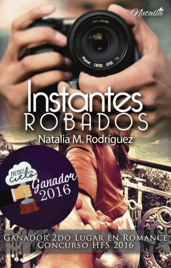 Instantes robados © 2do Lugar en Concurso HFS 2016♦ 3er lugar PremiosCielo2016