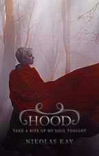 Hood (Book One of Radiant Afflictions) by nikolaskay