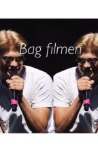Bag filmen (Anthon) by boisfanfic