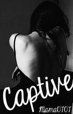 Captive by mama0707